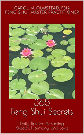 365 Feng Shui Secrets: Daily Tips for Attracting Wealth, Harmony, and Love